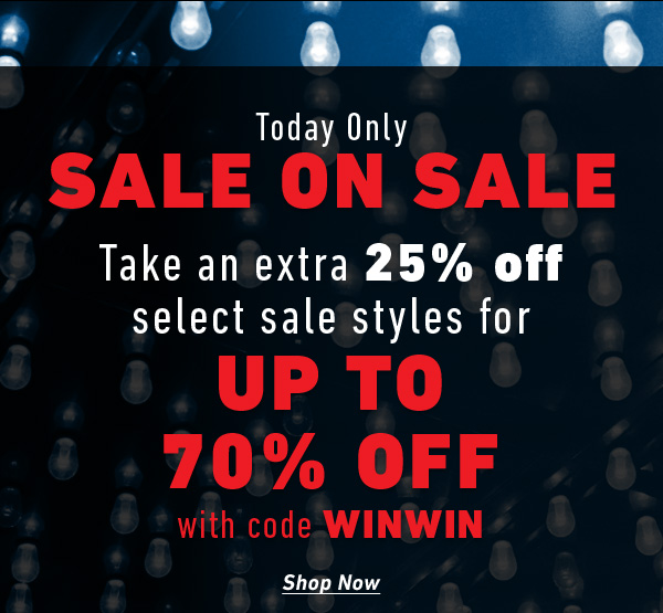 Sale on Sale! Take an extra 25% off all sale items for UP TO 70% OFF with code WINWIN